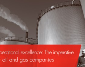 Operational Excellence-Oil & Gas key to success